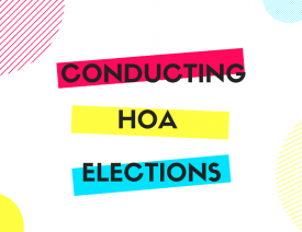 How to conducts Homeowners association elections properly